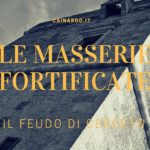 Le Masserie Fortificate